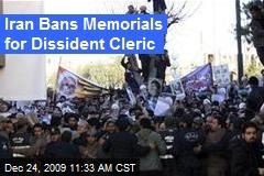 Iran Bans Memorials for Dissident Cleric