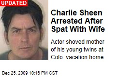 Charlie Sheen Arrested After Spat With Wife