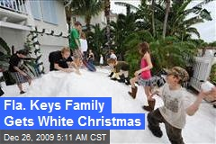 Fla. Keys Family Gets White Christmas