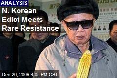 N. Korean Edict Meets Rare Resistance