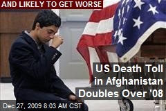 US Death Toll in Afghanistan Doubles Over '08