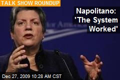 Napolitano: 'The System Worked'