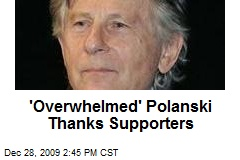 'Overwhelmed' Polanski Thanks Supporters