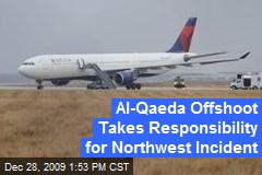 Al-Qaeda Offshoot Takes Responsibility for Northwest Incident