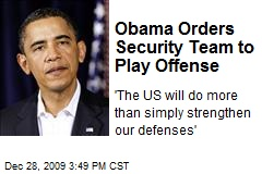 Obama Orders Security Team to Play Offense