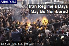Iran Regime's Days May Be Numbered
