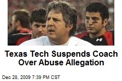 Texas Tech Suspends Coach Over Abuse Allegation