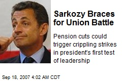 Sarkozy Braces for Union Battle