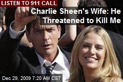 Charlie Sheen's Wife: He Threatened to Kill Me