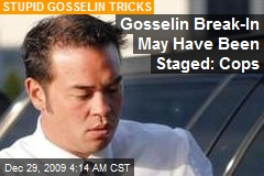 Gosselin Break-In May Have Been Staged: Cops