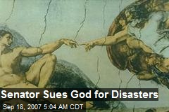 Senator Sues God for Disasters