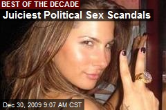 Juiciest Political Sex Scandals