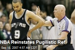 NBA Reinstates Pugilistic Ref