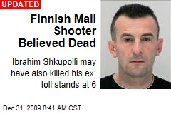 Finnish Mall Shooter Believed Dead
