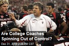 Are College Coaches Spinning Out of Control?