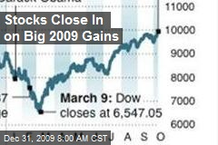 Stocks Close In on Big 2009 Gains