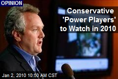Conservative 'Power Players' to Watch in 2010