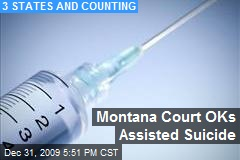 Montana Court OKs Assisted Suicide