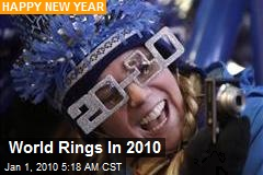 World Rings In 2010