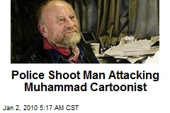 Police Shoot Man Attacking Muhammad Cartoonist