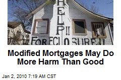 Modified Mortgages May Do More Harm Than Good