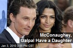 McConaughey, Galpal Have a Daughter