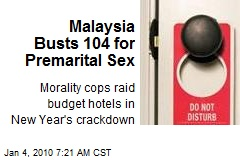 Malaysia Busts 104 for Premarital Sex
