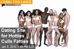 Dating Site for Hotties Culls Fatties