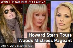 Howard Stern Touts Woods Mistress Pageant