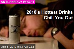 2010's Hottest Drinks Chill You Out