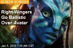 Right-Wingers Go Ballistic Over Avatar