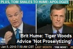 Brit Hume: Tiger Woods Advice 'Not Proselytizing'