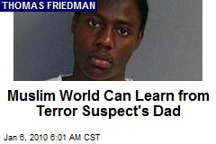 Muslim World Can Learn from Terror Suspect's Dad