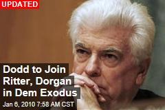 Dodd to Join Ritter, Dorgan in Dem Exodus
