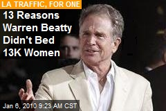 13 Reasons Warren Beatty Didn't Bed 13K Women