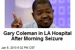 Gary Coleman in LA Hospital After Morning Seizure