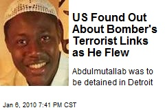 US Found Out About Bomber's Terrorist Links as He Flew