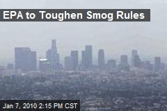 EPA to Toughen Smog Rules