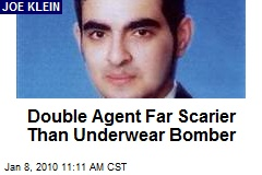 Double Agent Far Scarier Than Underwear Bomber