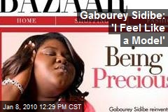 Gabourey Sidibe: 'I Feel Like a Model'