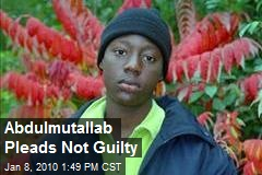 Abdulmutallab Pleads Not Guilty