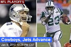 Cowboys, Jets Advance