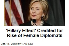 'Hillary Effect' Credited for Rise of Female Diplomats