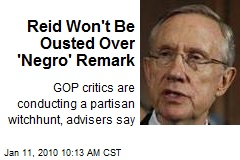 Reid Won't Be Ousted Over 'Negro' Remark