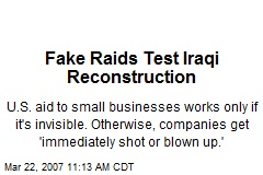 Fake Raids Test Iraqi Reconstruction