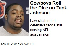 Cowboys Roll the Dice on Tank Johnson
