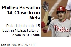 Phillies Prevail in 14, Close In on Mets