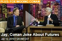 Jay, Conan Joke About Futures