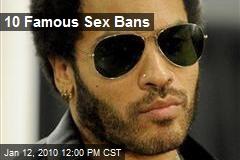 10 Famous Sex Bans
