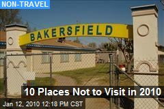 10 Places Not to Visit in 2010
